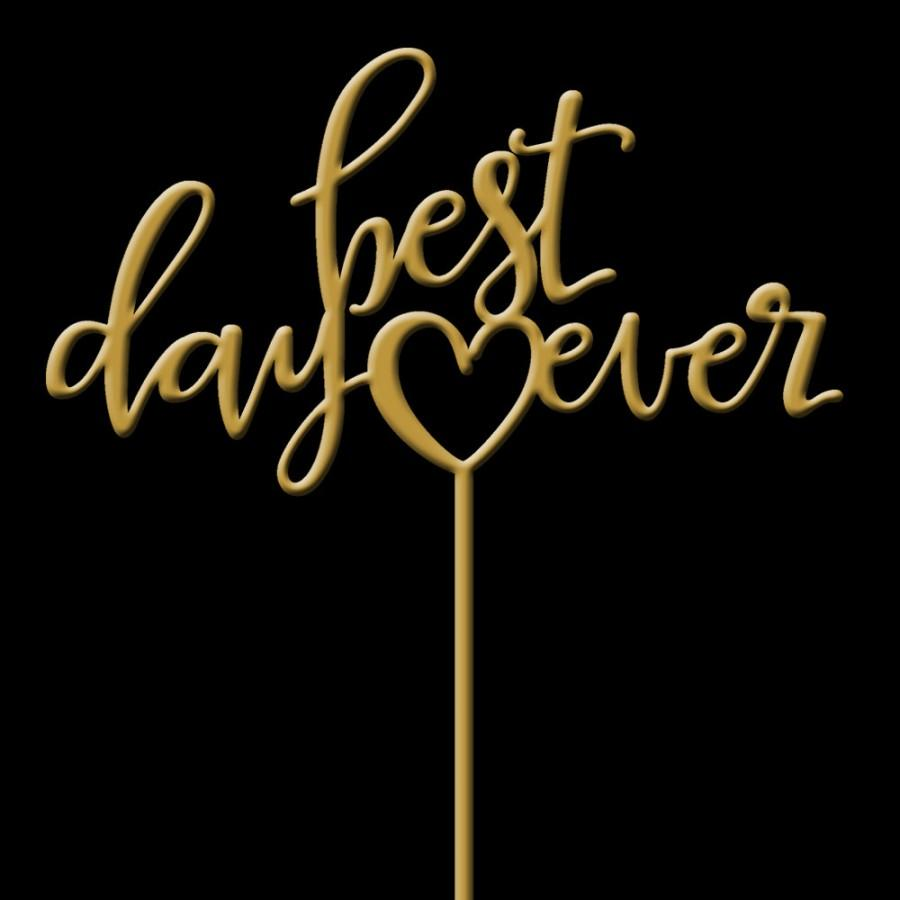 Свадьба - Best Day Ever Cake Topper - Wedding Cake Topper - Keepsake Cake Topper