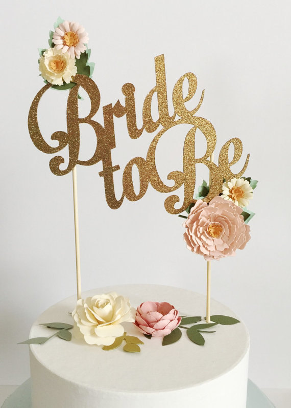 Bride To Be Custom Cake Topper, Bridal Shower Cake Topper, Gold Cake Topper,  Silver Bride To Be Cake Topper, Bridal Shower Cake Topper