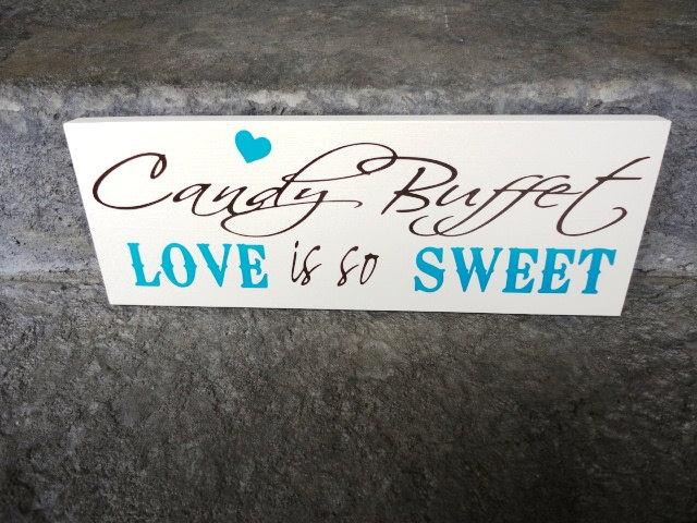 Wedding Sign Reception Sign Candy Buffet Sign Love Is So Sweet