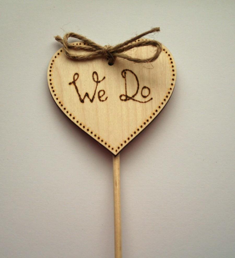 Mariage - Cake Topper, We Do, Wedding Cake Topper, Wooden Cake Topper, Woodland wedding