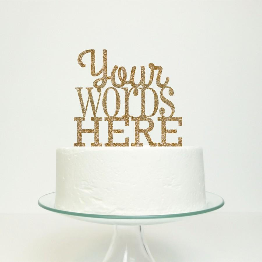Wedding - Custom Cake Topper - Personalised Names, Text or Message on a Cake Topper