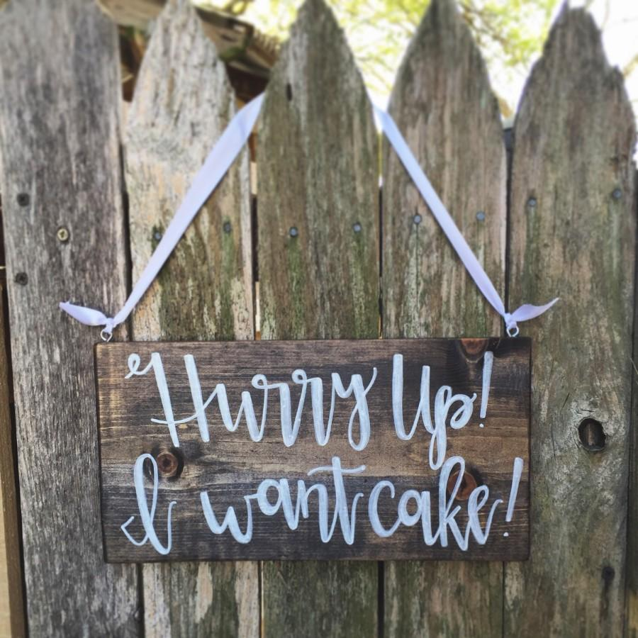 Свадьба - Hurry up i want cake ring bearer sign, Here comes the bride sign, wedding decorations, rustic wedding, boho wedding, wedding signage