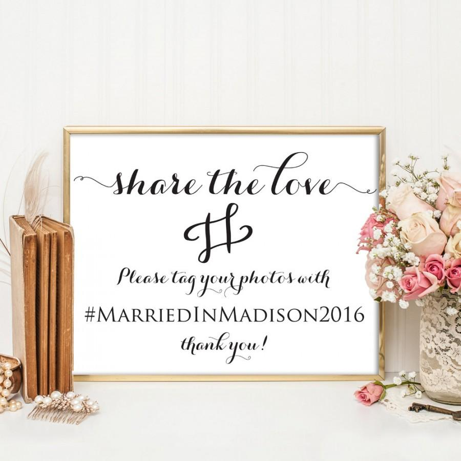 Wedding - Wedding Hashtag Sign, Wedding Hashtag, Printable Hashtag Template, Share the Love, Wedding Template, Weddings, 4x6, 5x7, 8x10, WBWD3