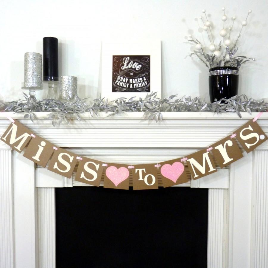 Свадьба - Wedding Garland / Miss to Mrs. Banner / Bridal Shower / Bachelorette / Bride to Be / Banner / Customize to your Colors