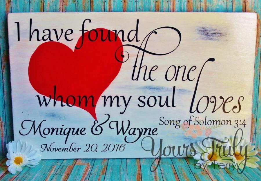 Wedding - Engagement Photo Prop, custom wedding sign decor, I have found the one whom my soul loves, Song of Solomon, distressed sign