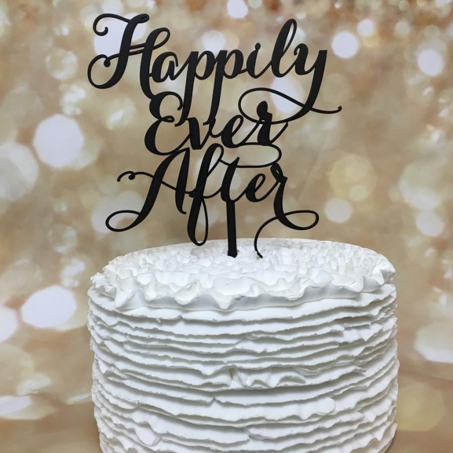 Mariage - Happily Ever After Cake Topper, Wedding Cake Topper, Engagement Cake Topper, Bridal Shower Cake Topper, Anniversary Cake Topper