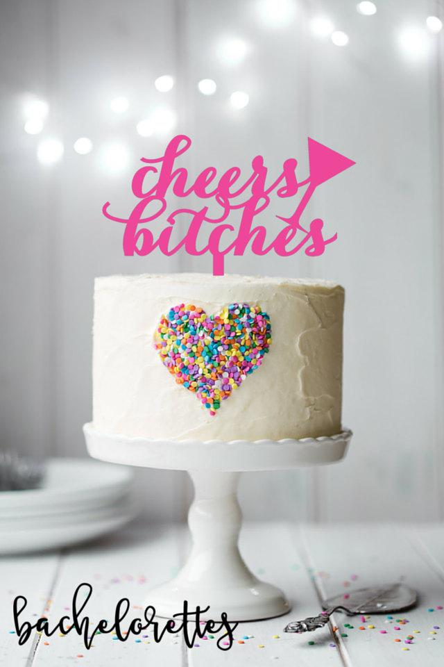 Свадьба - Cheers Bitches Cake Topper, Fun Bachelorette Party cake topper, laser cut cake topper, party cake, party details - laser cut