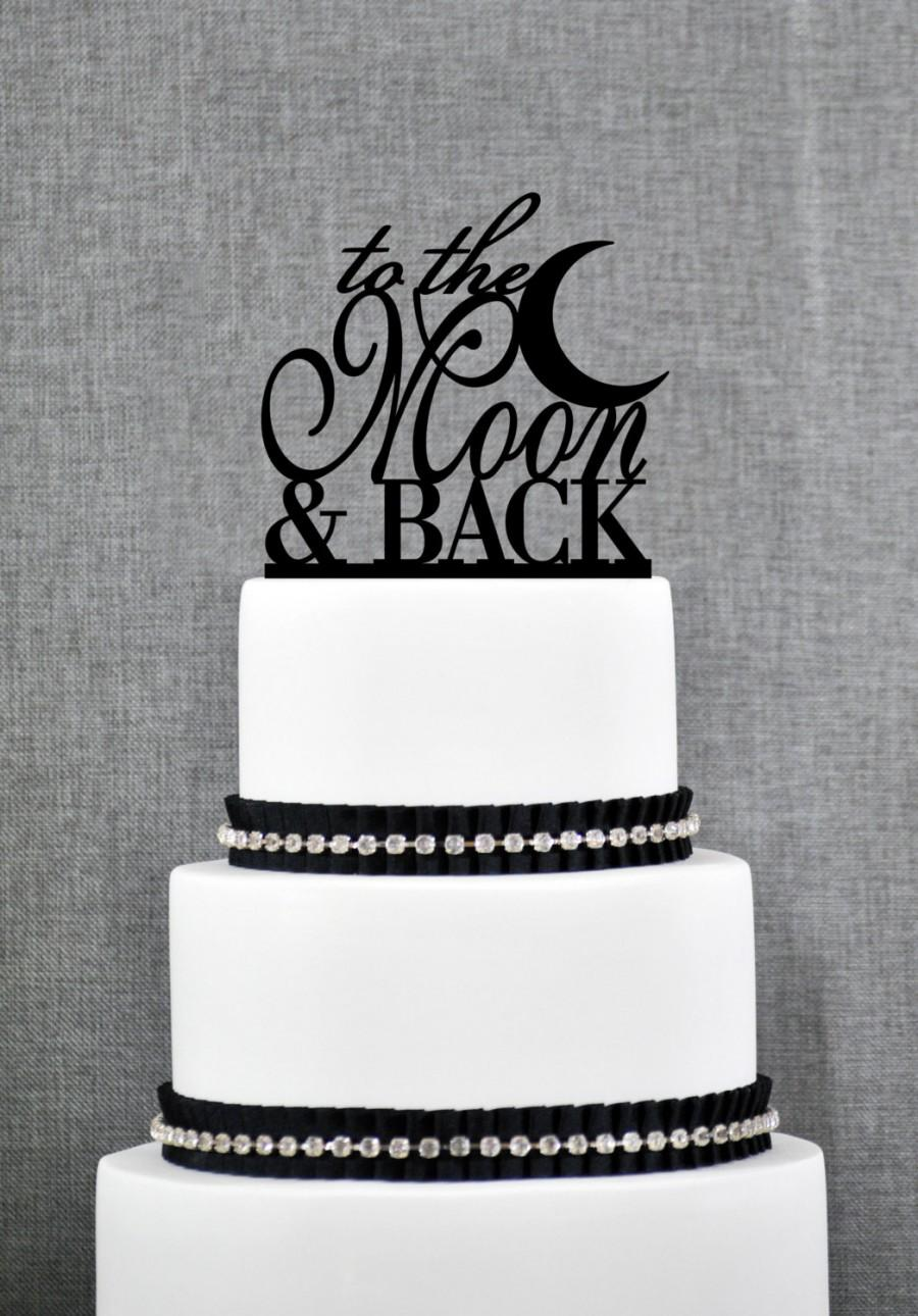 Свадьба - To The Moon and Back Cake topper by Chicago Factory- (S069)