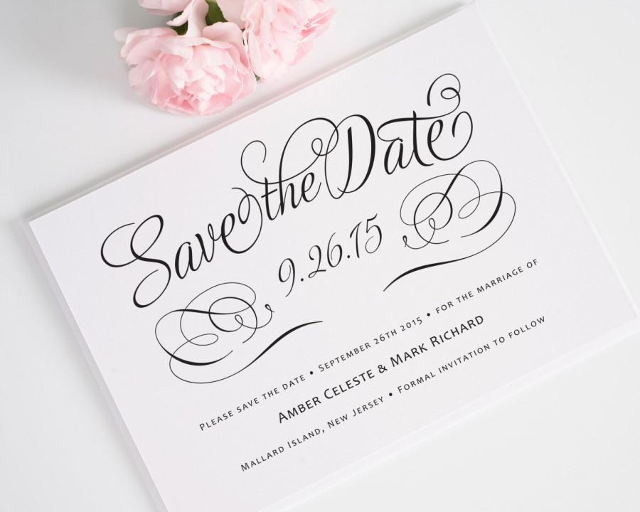 Hochzeit - Wedding Save the Date Card in Black and White with Elegant Calligraphy Font for Classic, Chic, Contemporary - Charming Script Deposit