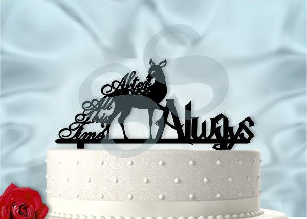 """زفاف - After All This Time """"Always"""" Cake Topper"""
