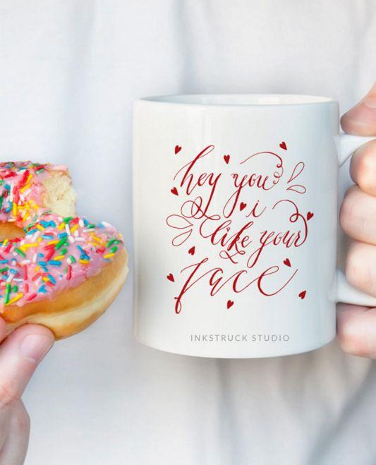 Funny Quote Mug Valentine S Mug Funny Coffee Mug Funny Tea Mug