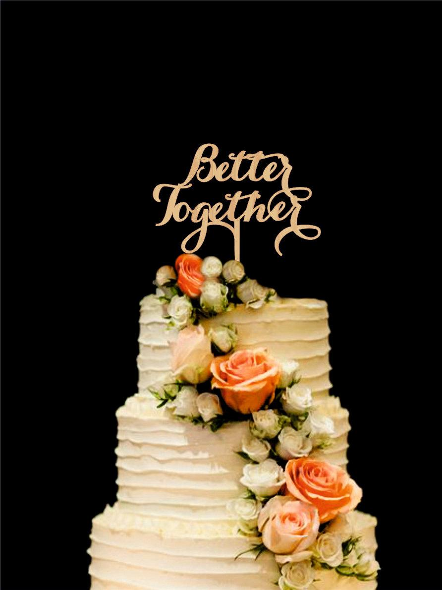 Mariage - Better Together Wedding Cake Topper Wooden Cake Topper  Custom Wedding Cake Topper