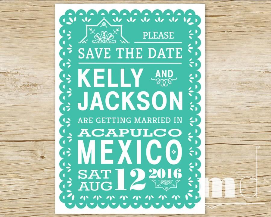Wedding - Papel Picado Save the Date Invitation - Tropical Destination Wedding Save the Date Invite - Mexico, Mexican Fiesta, Banner - PRINTABLE