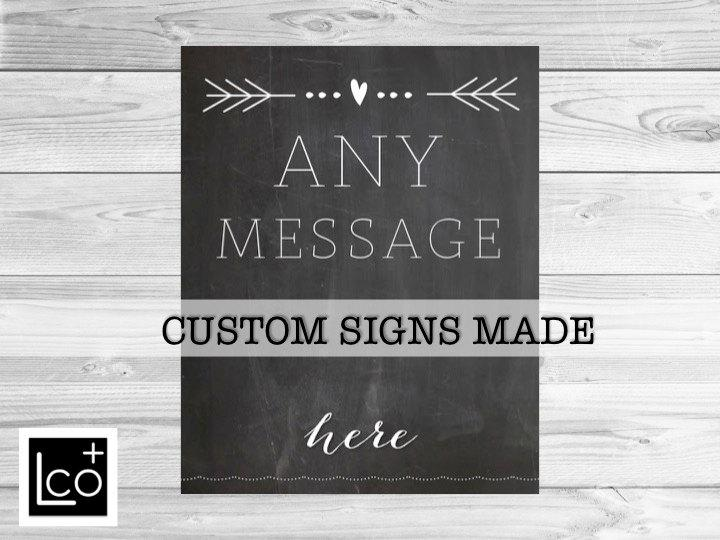 Свадьба - Custom Wedding Sign, Write your own message sign, Chalkboard Wedding Sign, Personalized Wedding Signs, Custom Bar Sign, Personalized Poster