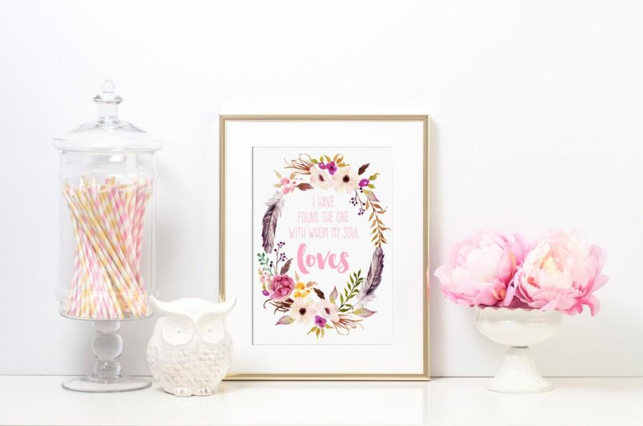 Hochzeit - Printable Wedding Sign - I have found the one with whom my soul loves A4 sized poster