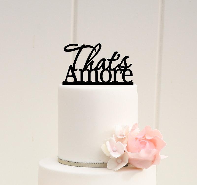 زفاف - That's Amore Wedding Cake Topper - Custom Cake Topper