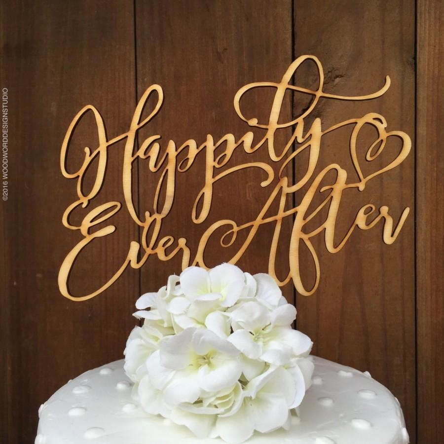 Wedding - Happily Ever After Cake Topper, Wedding Cake Topper, Happily Ever After Cake Topper, Wedding Cake Topper