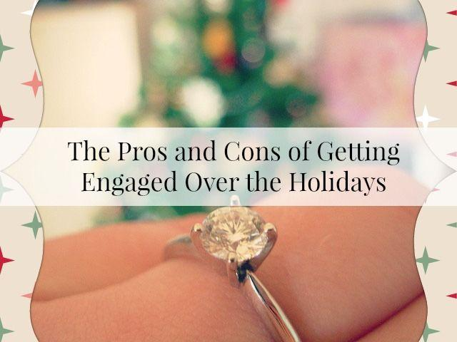 Mariage - The Pros And Cons Of Getting Engaged Over The Holidays