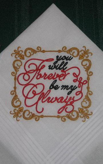 Mariage - Wedding handkerchief with You will Forever be my Always 181 -----Free box and Free shipping in the US.