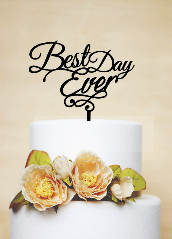 Mariage - Best Day Ever Cake Topper,Wedding Cake Topper,Phrase Cake Topper,Custom Cake Topper,Wedding Decoration,Love Cake Topper-P045