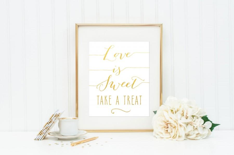 wedding signage love is sweet take a treat actual foil wedding