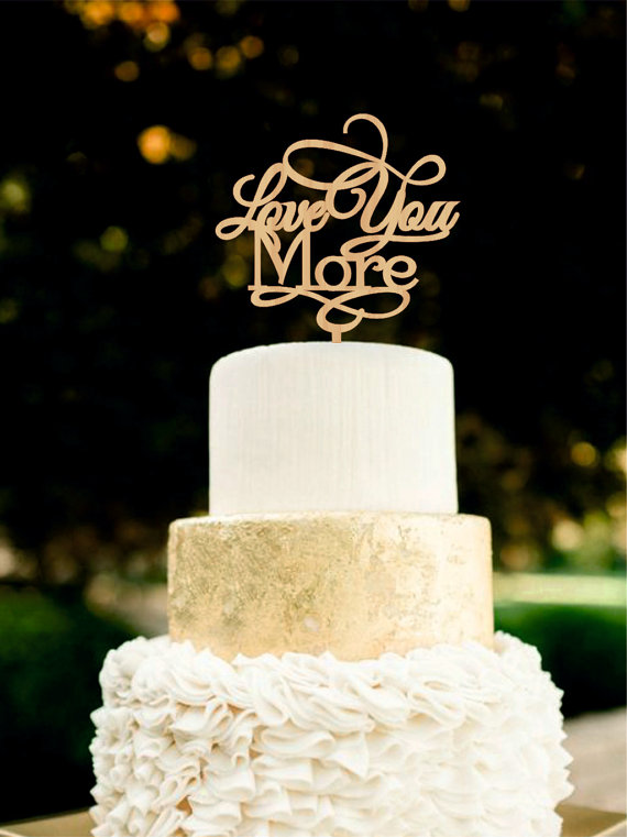 Wedding - Love You More Wedding Cake Topper Rustic Personalized Silver Golden Cace Topper