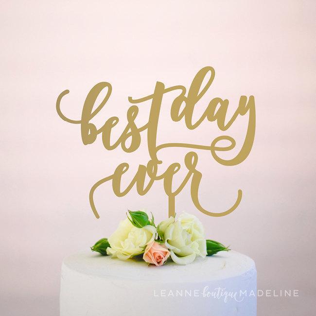 Wedding - best day ever : wedding cake topper