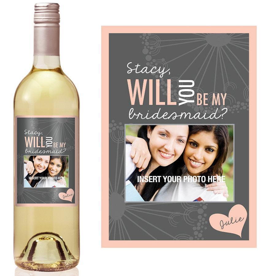 Wedding - Custom Bridesmaid Proposal Gift - Bridesmaid Wine Bottle Label - Asking Bridesmaid Will You Be My Bridesmaid Gift