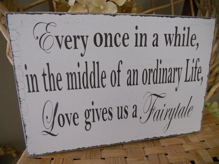 Свадьба - Wedding Sign, Fairytale, Wedding day display..Such a sweet saying:)