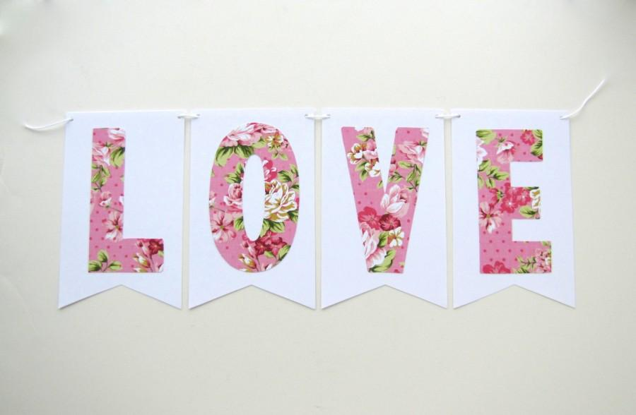 Mariage - Love banner, love wedding banner, floral wedding banner