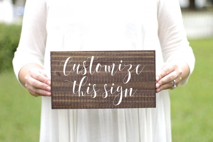 Rustic Wooden Custom Sign, Wooden Wedding Sign, Rustic Wedding