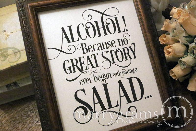Mariage - Alcohol Because No Story Started with Salad Wedding Bar Sign - Funny Wedding Open Bar Signage -Table Numbers & Chalkboard Option Avail- SS06