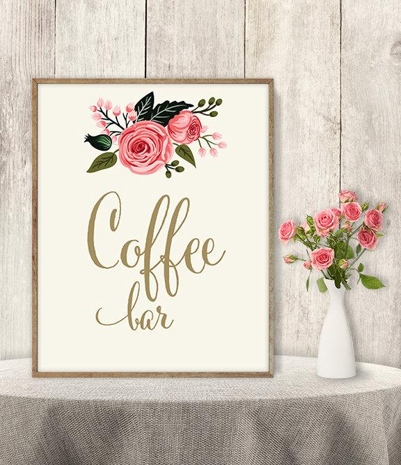 Свадьба - Coffee Bar Sign / Floral Wedding Coffee Sign DIY / Watercolor Flower Poster Printable / Gold Calligraphy, Pink Rose ▷ Instant Download