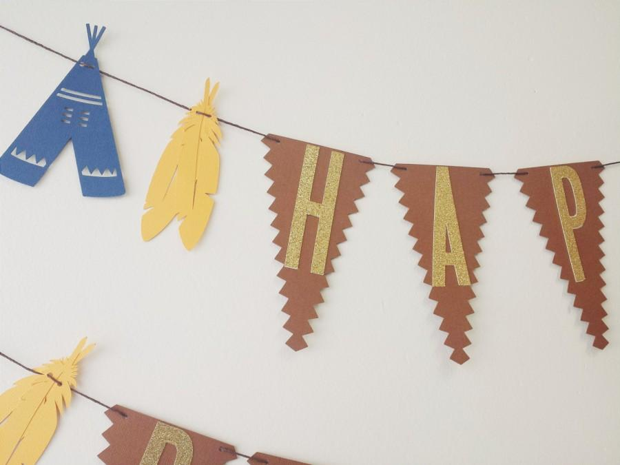 Mariage - Pow Wow Happy Birthday Garland//Tribal Birthday Banner//Pow Wow Theme//Southwestern Aztec Bohemian Party 1st Birthday Teepee Feather Garland