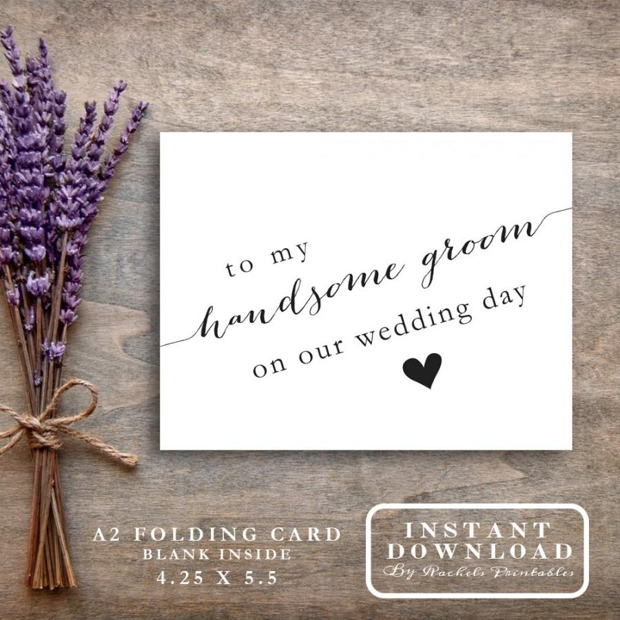 "Groom Wedding Day Gift: Printable ""To My Handsome Groom On Our Wedding Day"" Card"