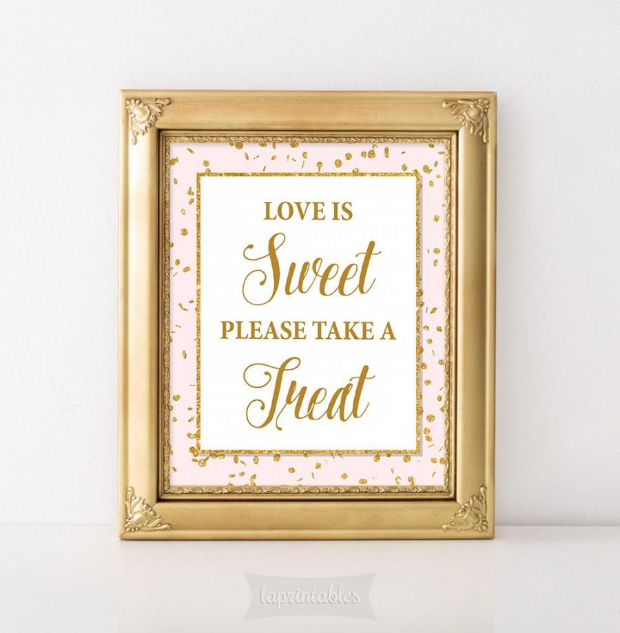 Свадьба - Love Is Sweet Please Take a Treat Printable Sign, Pink & Gold Glitter Shower Table Sign, Shower Favor Sign, 2 Sizes, INSTANT DOWNLOAD