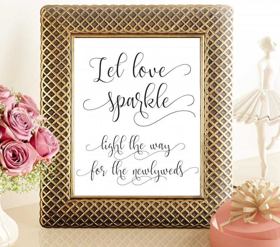 Let Love Sparkle Sign Printable Wedding Sparkler Send Off Sign