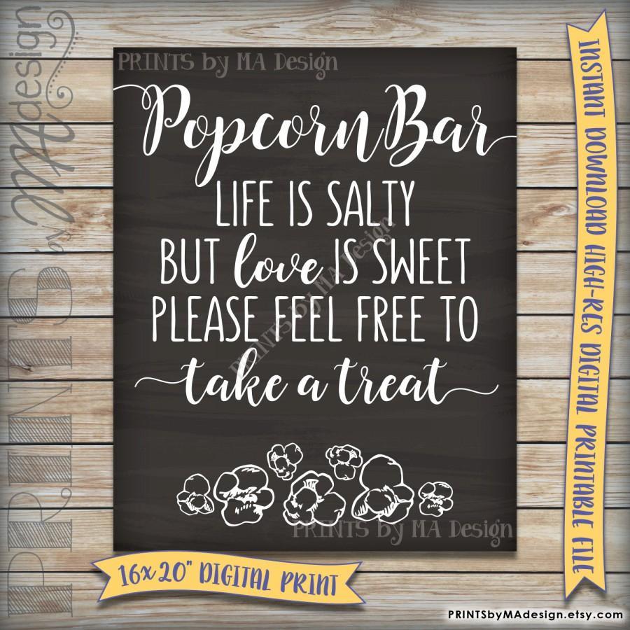 Свадьба - Popcorn Bar Sign, Wedding Reception Poster, Life is salty love is sweet take a treat, Popcorn Chalkboard, Instant Download Digital Printable
