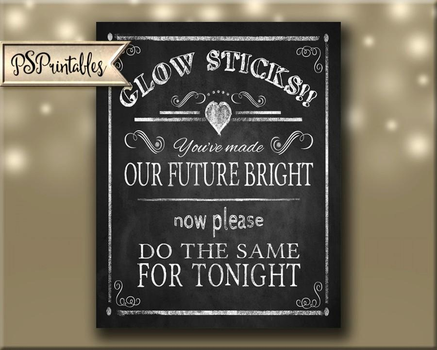 Wedding - Glow Stick-Our Future Bright wedding sign - 5x7,8x10,11x14, 22 x 28 - instant download digital file - Rustic Collection