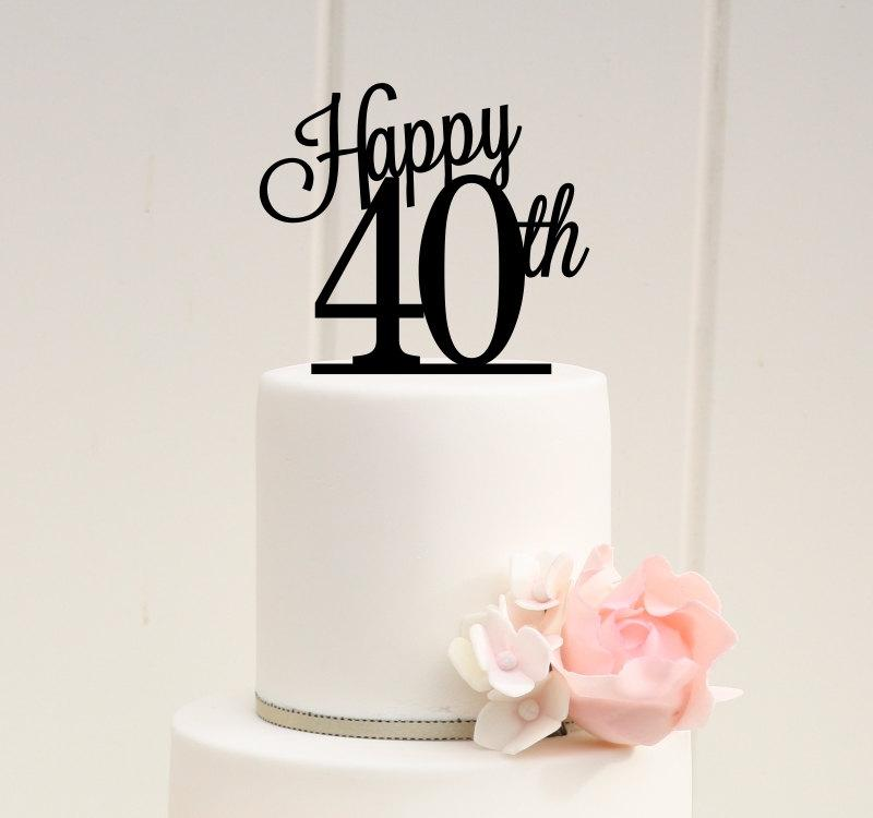 ORIGINAL Happy 40th Cake Topper