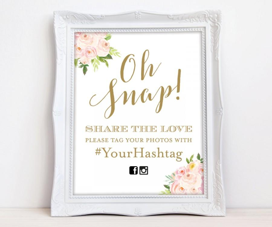 Свадьба - Oh Snap Wedding Sign, Gold Floral Instagram Sign, Wedding Hashtag Sign, Pink Gold Hashtag Sign, Digital Sign, The Bella