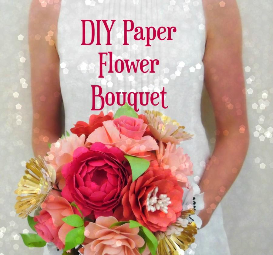 Hochzeit - DIY Paper Flower Bouquet Templates & Tutorial- DIY Paper flower bridal bouquet- flower patterns - DIY paper wedding bouquet- Wedding decor