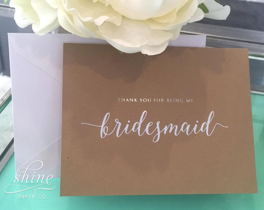 Wedding - Thank You Bridesmaid Maid of Honor Wedding Day Bride Groom Greeting Card Marriage Calligraphy Rustic  Reception Gold Foil Silver Foil White