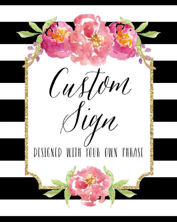 Custom Wedding Sign Printable PRINTABLE DIY Large Custom Wedding Sign Custom Text Sign