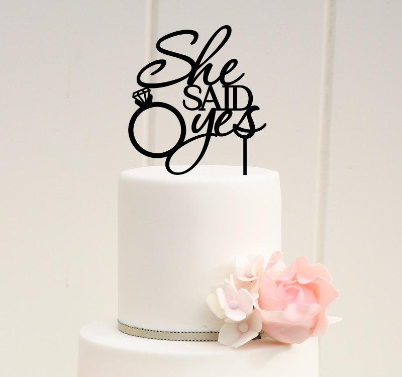 Свадьба - She Said Yes Cake Topper - Bridal Shower Cake Topper
