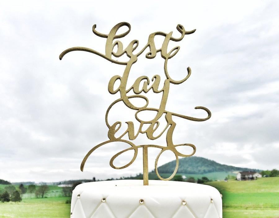 Mariage - Best Day Ever Wedding Cake Topper, Wooden Engraved Cake Topper, Personalized Cake Topper