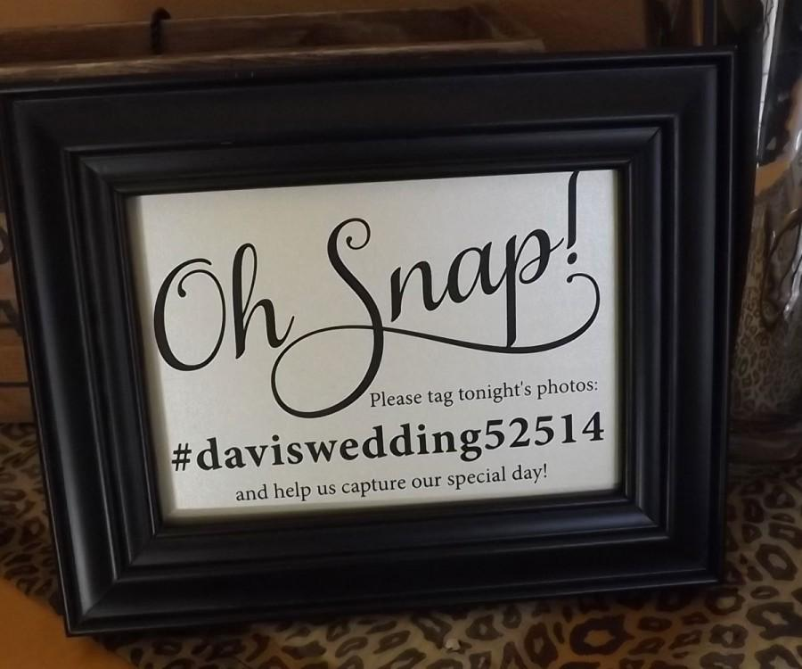 Oh Snap Wedding Sign, If You Instagram, Share Your Photo On Social ...