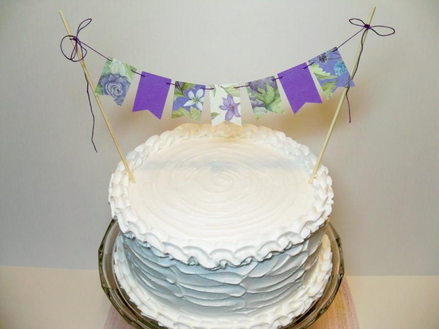 Свадьба - Garden Party Cake Banner Floral Bunting Topper Purple Lavender Green
