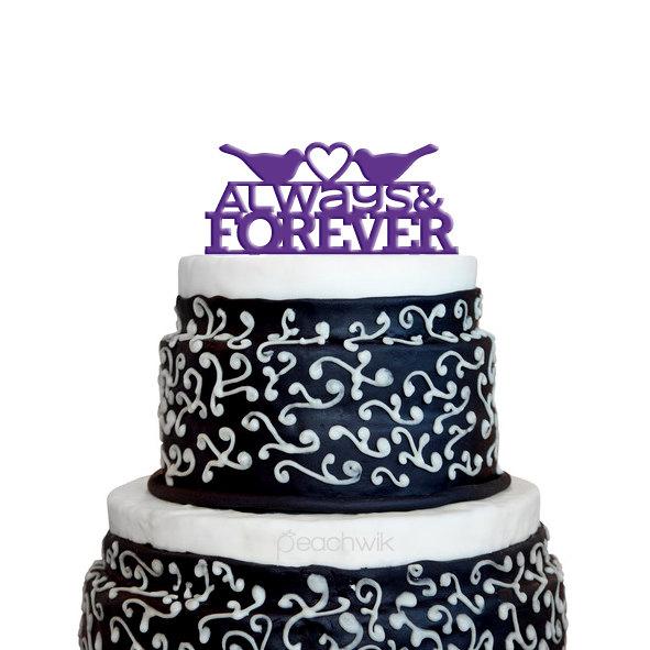 Boda - Wedding Cake Topper - Love Birds cake topper - Always and Forever - Unique Wedding Cake Topper - By Peachwik - CT15