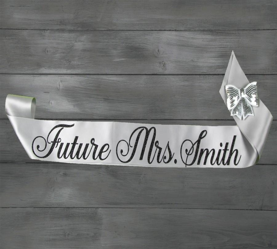 Mariage - Future Mrs Sash - Bride To Be Sash - Bachelorette Sash - Satin Bride Sash - Glitter Sash - Personalized Sash